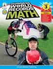 Guinness World Records Math, Grade 3 Cover Image