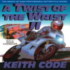 Twist of the Wrist Vol. II: The Basics of High Performance Motorcycle Riding Cover Image