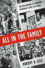 All in the Family: The Realignment of American Democracy Since the 1960s Cover Image