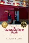 Dispatches from the Swinging Door Saloon: Poems from my 10-year bender inside heaven's dive bar Cover Image