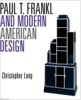 Paul T. Frankl and Modern American Design Cover Image