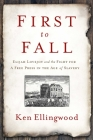 First to Fall: Elijah Lovejoy and the Fight for a Free Press in the Age of Slavery Cover Image