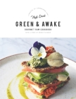 Green and Awake: Gourmet Raw Cookbook Cover Image