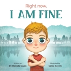 Right Now, I Am Fine Cover Image