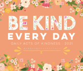 Be Kind Every Day 2021 Box Calendar Cover Image