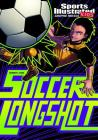 Soccer Longshot (Sports Illustrated Kids Graphic Novels) Cover Image