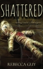 Shattered: A haunting supernatural thriller Cover Image