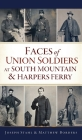 Faces of Union Soldiers at South Mountain and Harpers Ferry (Civil War) Cover Image