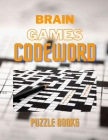 Brain Games Codeword Puzzle Books: Word Grid For A Search Word Game, Challenging Crossword Books, A Unique Puzzlers' Book With Today's Contemporary Wo Cover Image