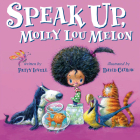 Speak Up, Molly Lou Melon Cover Image