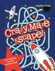 Crazy Maze Escape! The Nothing but Fun Activity Book Cover Image