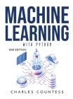 Machine Learning with Python: 2021 Edition Cover Image