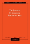 Japanese in Colonial Southeast Asia (Translation Series / Southeast Asia Program #3) Cover Image