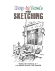 Keep in Touch with Sketching: