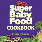 Super Baby Food Cookbook Cover Image