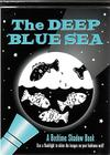 Deep Blue Sea: A Bedtime Shadow Book Cover Image