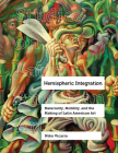Hemispheric Integration: Materiality, Mobility, and the Making of Latin American Art (Studies on Latin American Art #3) Cover Image