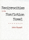 Reciprocities in the Nonfiction Novel Cover Image