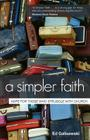 A Simpler Faith: Hope for People Who Struggle with Church Cover Image