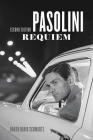 Pasolini Requiem: Second Edition Cover Image