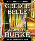 Creole Belle (Dave Robicheaux Mysteries (Audio)) Cover Image