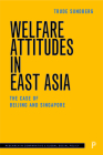 Welfare Attitudes in East Asia: The Case of Beijing and Singapore Cover Image