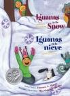 Iguanas in the Snow and Other Winter Poems/ Iguanas En La Nieve Y Otros Poemas de Invierno Cover Image