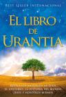 El Libro de Urantia: Revelando Los Misterios de Dios, El Universo, Jesus Y Nosotros Mismos Cover Image
