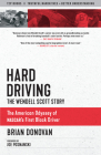 Hard Driving: The Wendell Scott Story (Documentary Narratives) Cover Image