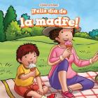 Feliz Dia de La Madre! (Happy Mother's Day!) (Celebraciones (Celebrations)) Cover Image