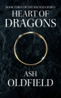 Heart of Dragons: Book 3 of the Rachaya Series Cover Image