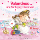 Valentines Are for Saying I Love You Cover Image