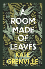 A Room Made of Leaves Cover Image