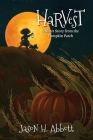 Harvest: A Short Story from the Pumpkin Patch Cover Image