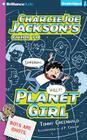 Charlie Joe Jackson's Guide to Planet Girl Cover Image