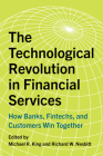 The Technological Revolution in Financial Services: How Banks, Fintechs, and Customers Win Together Cover Image