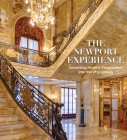 The Newport Experience: Sustaining Historic Preservation Into the 21st Century Cover Image