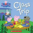 Peppa Pig: Class Trip Cover Image