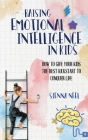Raising Emotional Intelligence in Kids Cover Image
