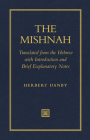 The Mishnah: Translated from the Hebrew with Introduction and Brief Explanatory Notes Cover Image