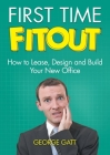 First Time Fitout: How to Lease, Design and Build Your New Office Cover Image