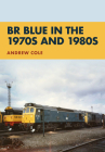 BR Blue in the 1970s and 1980s Cover Image