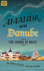 Amanda on the Danube: The Sounds of Music (An Amanda Travels Adventure #5) Cover Image