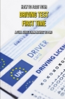 How To Pass Your Driving Test First Time: A Full Guide From Novice To Pro: Uk Theory Driving Test Practice Cover Image