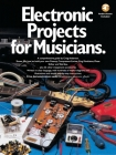 Electronic Projects for Musicians Cover Image