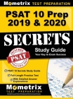 PSAT 10 Prep 2019 & 2020 - PSAT 10 Secrets Study Guide, Full-Length Practice Test with Detailed Answer Explanations: [includes Step-By-Step Review Vid Cover Image