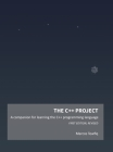 The C++ Project: A companion for learning the C++ programming language Cover Image