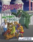 Scooby-Doo! a Science of Electricity Mystery: The Mutant Crocodile (Scooby-Doo Solves It with S.T.E.M.) Cover Image