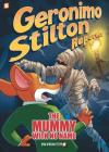 Geronimo Stilton Reporter #4: The Mummy With No Name (Geronimo Stilton Reporter Graphic Novels #4) Cover Image