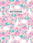Sketchbook: Cute Kawaii Unicorn Sketch Book for Kids - Practice Drawing and Doodling - Sketching Book for Toddlers & Tweens Cover Image